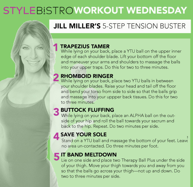 Workout Wednesday: Jill Miller's 5- Step Tension Buster