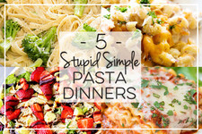5 Stupid Simple Pasta Dinners